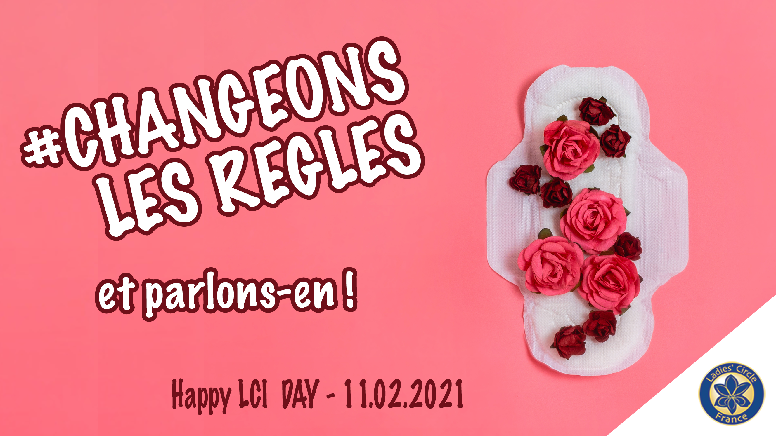 Happy LCI DAY – brisons le tabou des règles